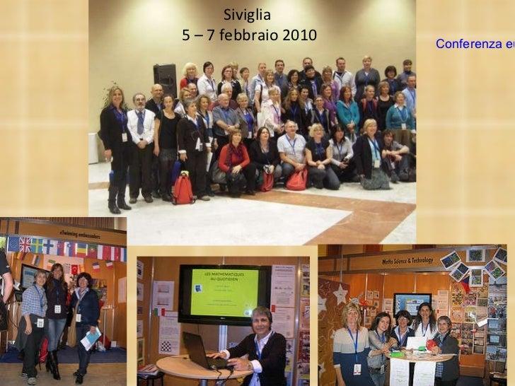 Siviglia  5 – 7 febbraio 2010 Conferenza europea eTwinning