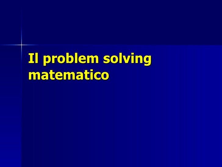 Il problem solving matematico