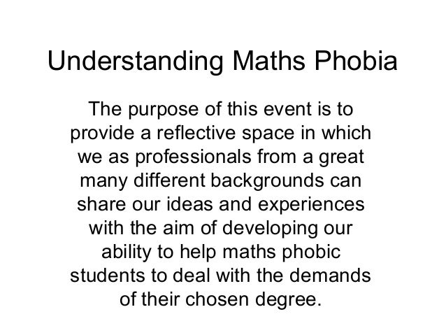 Understanding Maths Phobia   The purpose of this event is to provide a reflective space in which  we as professionals from...