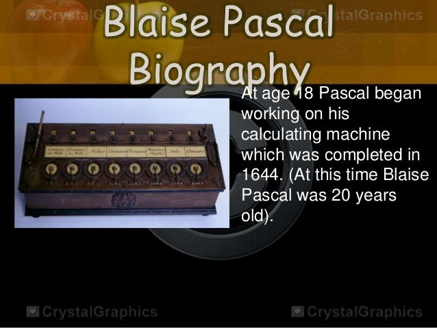 the life and contributions to mathematics of blaise pascal Mathematical contributions of blaise pascal introduction blaise pascal was born on june 19, 1623 in clermont ferrand his nationality was french.