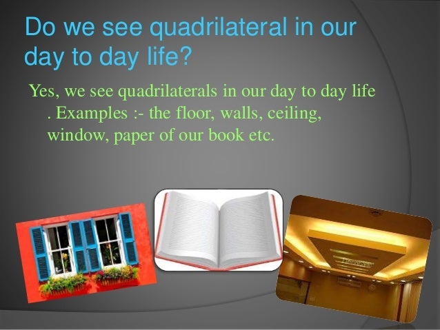 quadrilaterals in daily life - photo #6