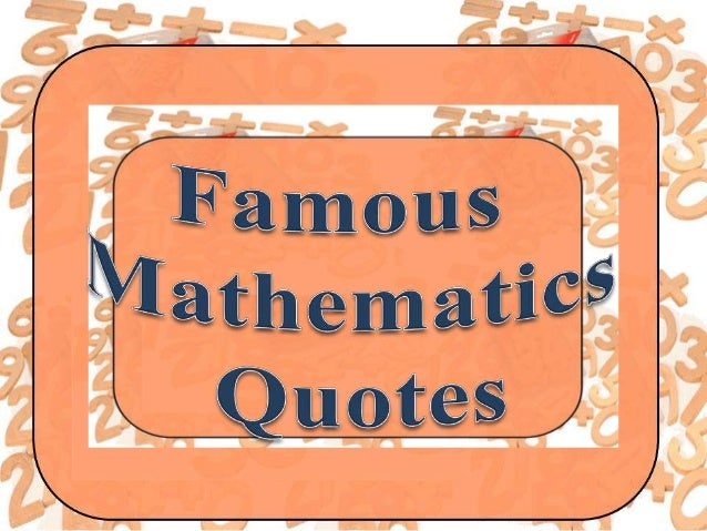 Quotes Math Learning: Mathematics Quotations