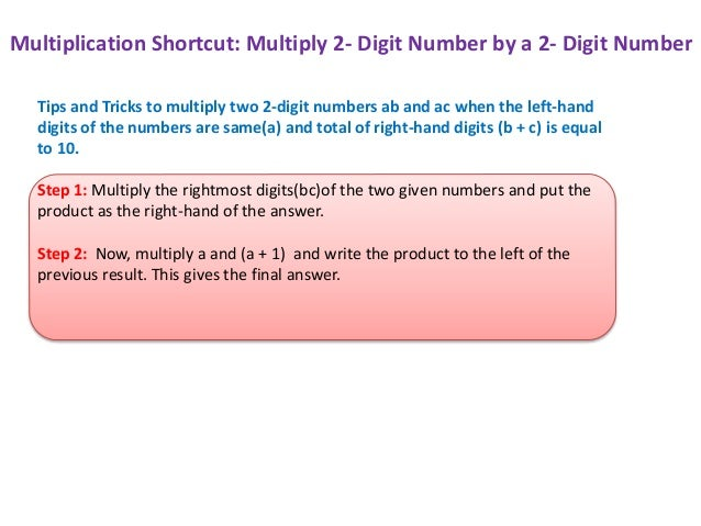 Multiplication Shortcut: Multiply two 2- Digit Numbers