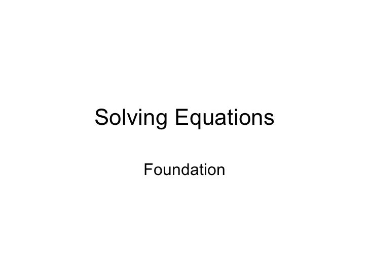Solving Equations Foundation