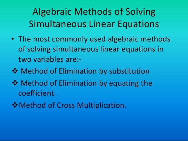 linear equations in two variables We present a fast algorithm for solving m x n systems of linear equations a x = c with at most two variables per equation the algorithm makes use of a linear-time algorithm for constructing a spanning forest of an undirected graph, and it requires 5m + 2n – 2 arithmetic operations in the worst case previous article in issue.
