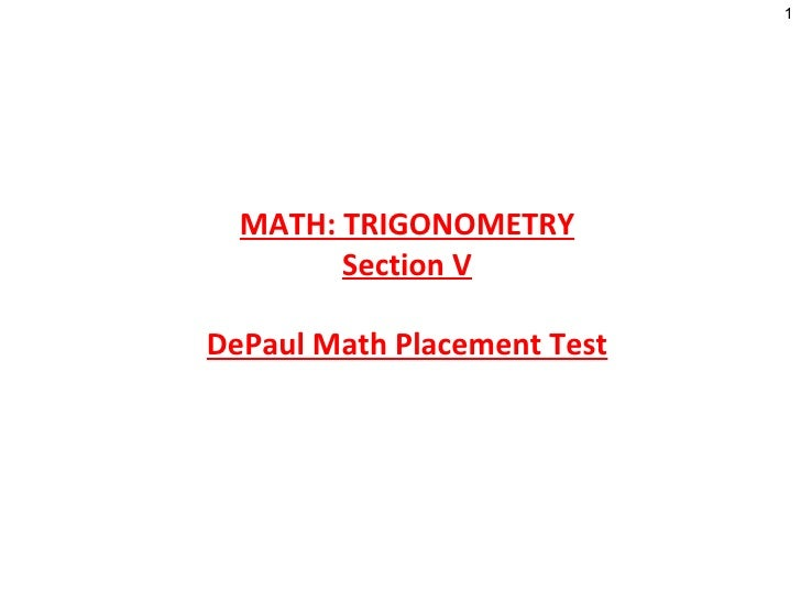 MATH: TRIGONOMETRY Section V DePaul Math Placement Test