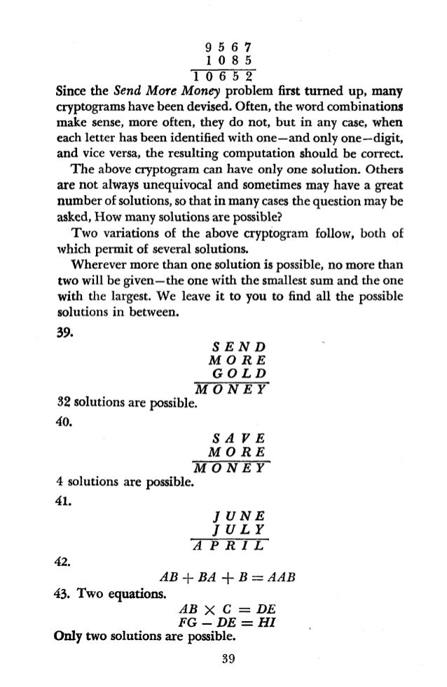 44. Nine A's and three B's. AAA X AAA +' AAA = AAABBB 45. A two-step multiplication. A X B = CD, CD X EF = GHI. All nine d...