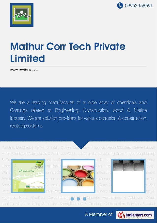 09953358591A Member ofMathur Corr Tech PrivateLimitedwww.mathurco.inProduct Catalog General Primers & Paints Heavy Duty An...