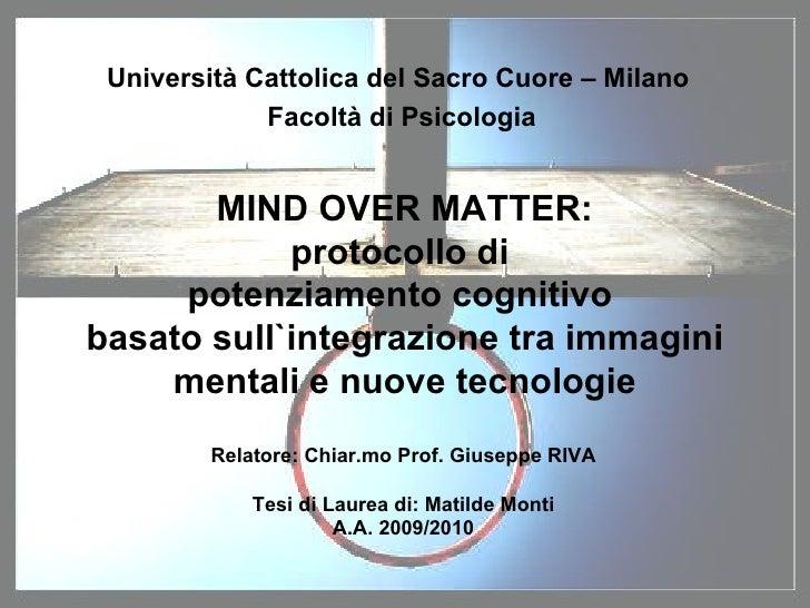 MIND OVER MATTER: protocollo di  potenziamento cognitivo  basato sull`integrazione tra immagini mentali e nuove tecnologie...