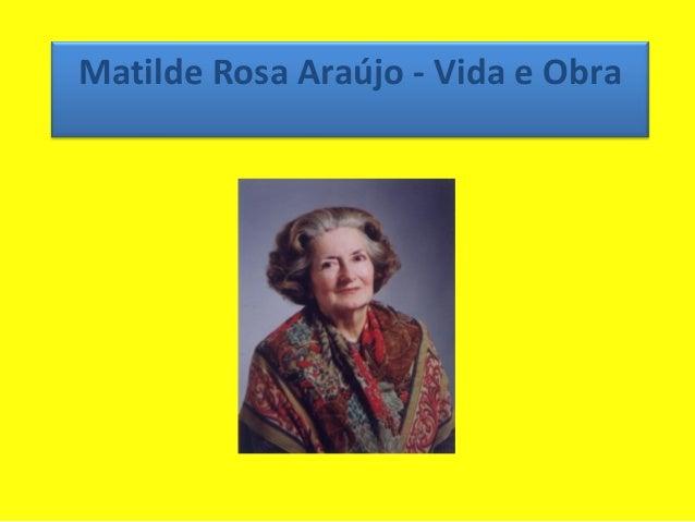 Matilde Rosa Araújo - Vida e Obra