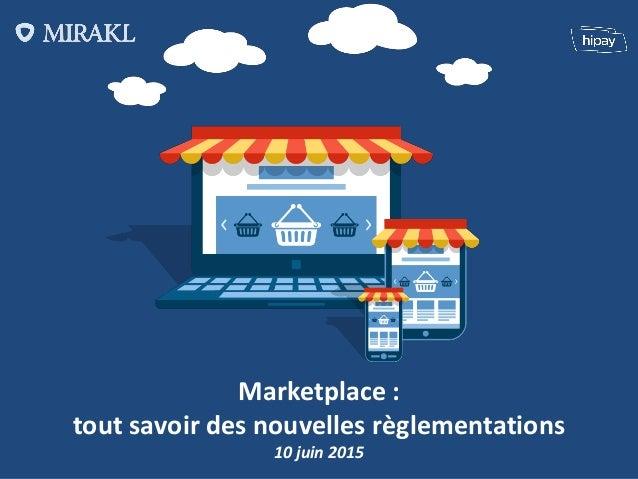 Marketplace : tout savoir des nouvelles règlementations 10 juin 2015