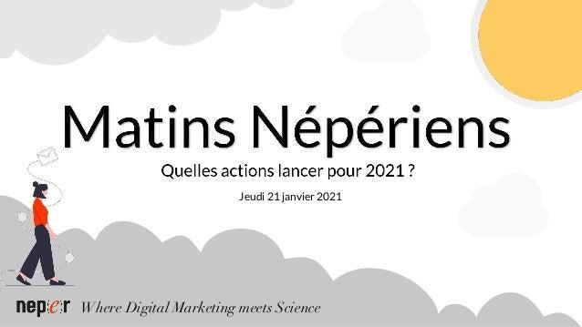 Where Digital Marketing meets Science Jeudi 21 janvier 2021