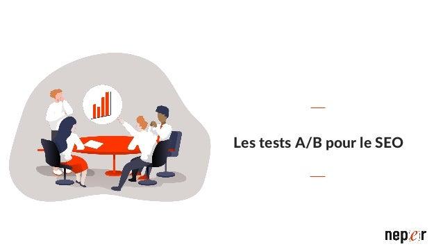 Test A/B Test de comparaison entre une version différente B et une version de référence A