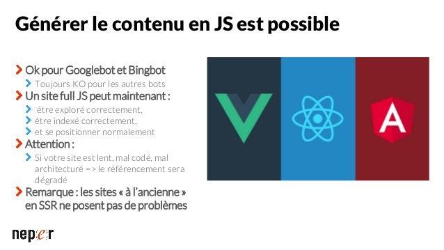 Peut-on utiliser les frameworks JS ? (sans conséquences sur les performances et le SEO) La réponse est oui, à condition qu...