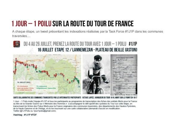 1 Jour – 1 Poilu sur la route du tour de France De touchants témoignages tout au long du parcours ! @ValerieQuev - 27/07/2...