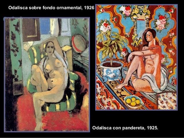 Odalisca sobre fondo ornamental, 1926  Odalisca con pande reta, 1925.