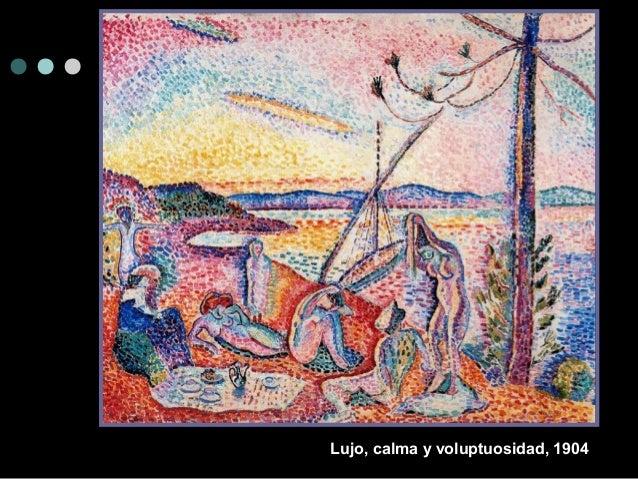 Lujo, calma y volup tuosidad, 1904