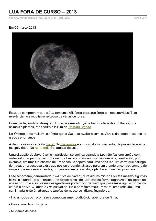 LUA FORA DE CURSO – 2013http://www.matiz demagia.com.br/lua- fora- de- curso- 2013/                          April 3, 2013...
