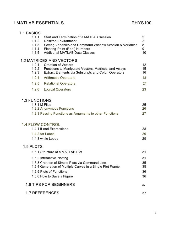 1 MATLAB ESSENTIALS                                           PHYS100<br /> <br />1.1 BASICS<br />1.1.1 Start and Terminat...