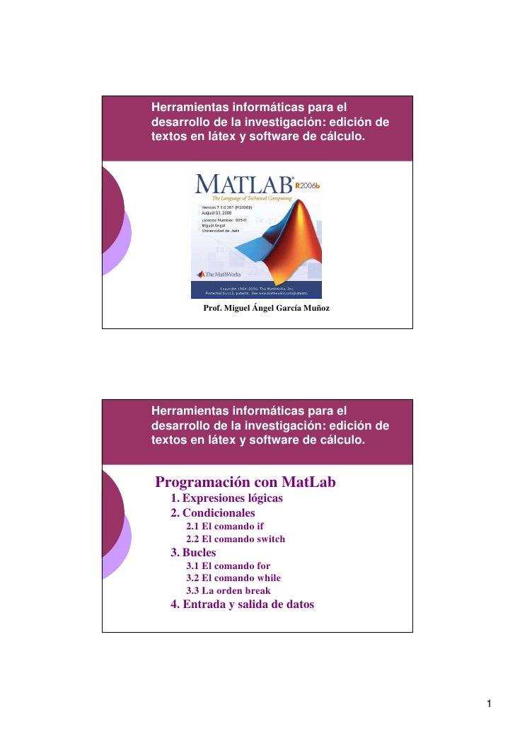 Herramientas informáticas para el desarrollo de la investigación: edición de textos en látex y software de cálculo.       ...