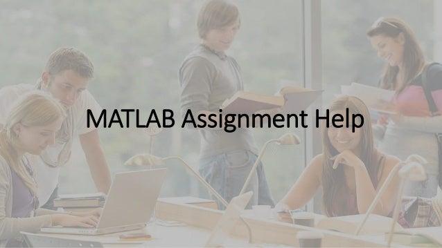 matlab assignment help my homework help online