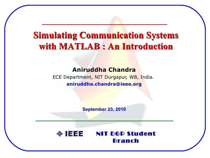 Simulating communication systems with MATLAB: An introduction
