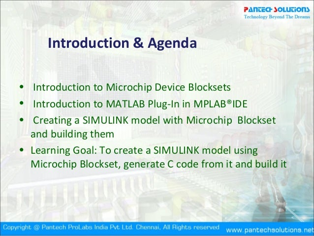 Introduction to Microchip-SIMULINK Blocksets and MATLAB Plug