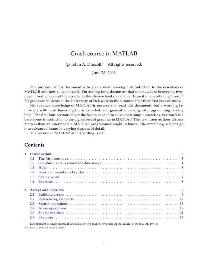 Crash course in MATLAB                             c Tobin A. Driscoll.∗ All rights reserved.                             ...