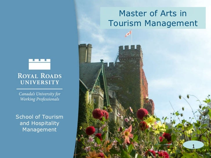 Master of Arts in Tourism Management School of Tourism and Hospitality Management 1