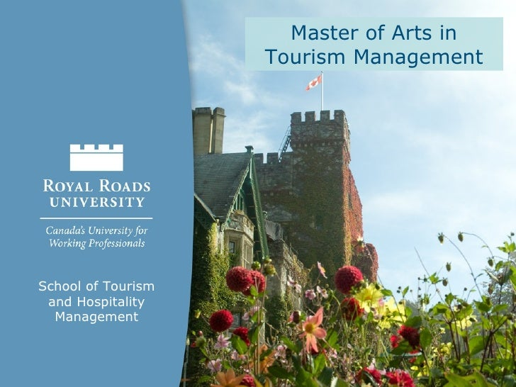 Master of Arts in                    Tourism ManagementSchool of Tourism and Hospitality  Management