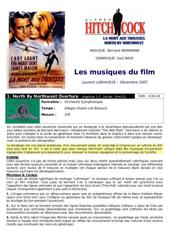 MUSIQUE: Bernard HERRMANN GENERIQUE: Saül BASS Les musiques du film Laurent LABIAUSSE – Décembre 2007 1. North By Northwes...