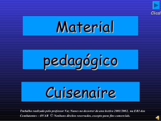 MaterialMaterialMaterialMaterial pedagógicopedagógicopedagógicopedagógico CuisenaireCuisenaireCuisenaireCuisenaire Trabalh...