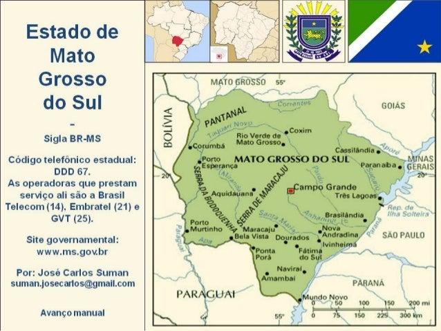 Trecho do rio da Prata em Jardim O Mato Grosso do Sul é um estado da região Centro-Oeste do Brasil e é o 6º estado do Bras...