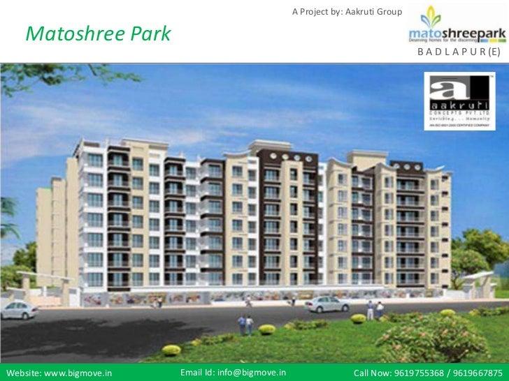 A Project by: Aakruti Group    Matoshree Park                                                                             ...