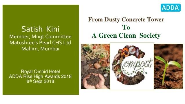 Satish Kini Member, Mngt Committee Matoshree's Pearl CHS Ltd Mahim, Mumbai Royal Orchid Hotel ADDA Rise High Awards 2018 8...