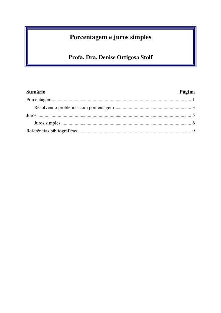 Porcentagem e juros simples                                  Profa. Dra. Denise Ortigosa StolfSumário                     ...
