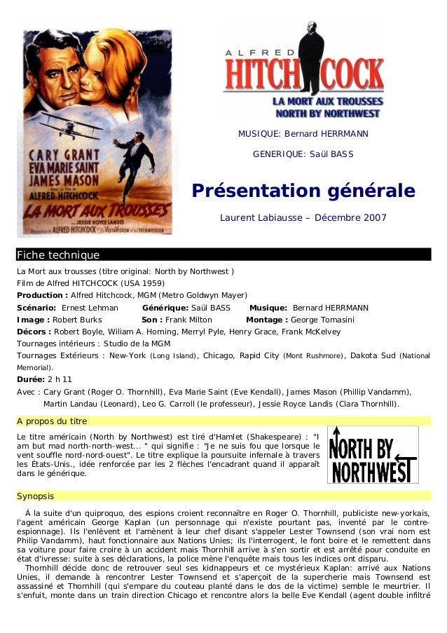 MUSIQUE: Bernard HERRMANN GENERIQUE: Saül BASS Présentation générale Laurent Labiausse – Décembre 2007 Fiche technique La ...