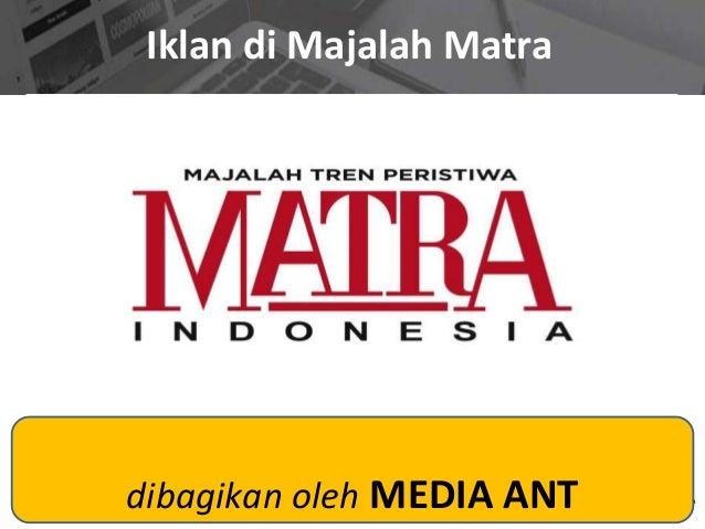 Iklan di Majalah Matra dibagikan oleh MEDIA ANT
