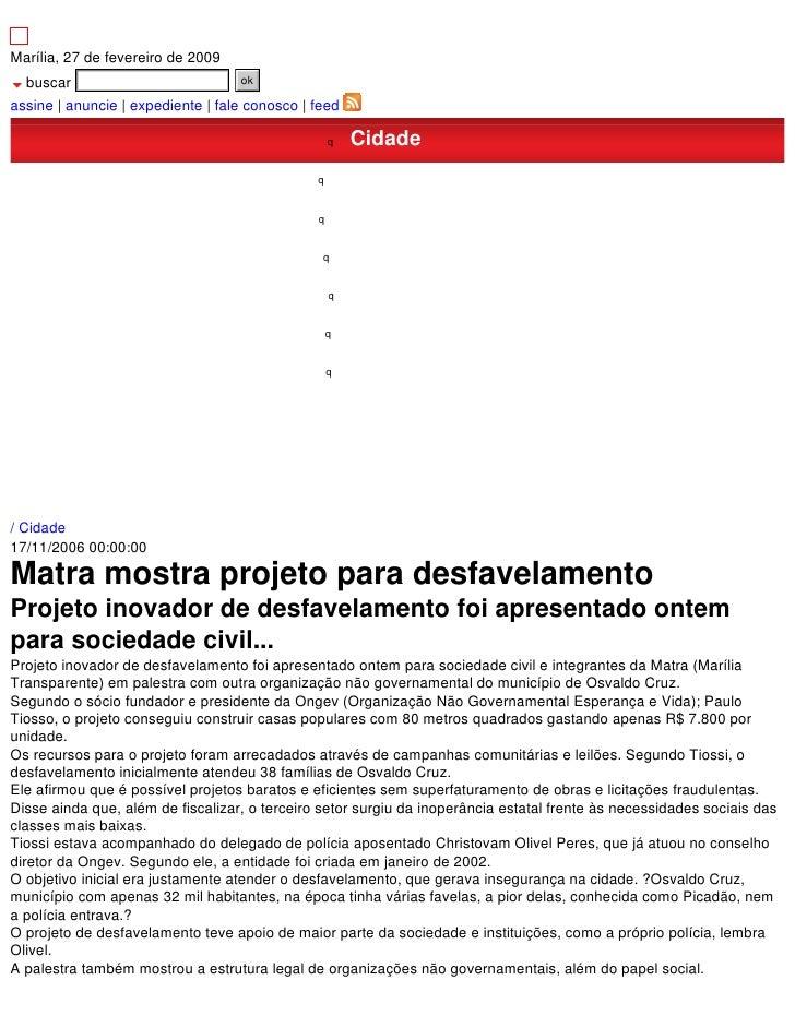 Marília, 27 de fevereiro de 2009   buscar                             ok  assine | anuncie | expediente | fale conosco | f...
