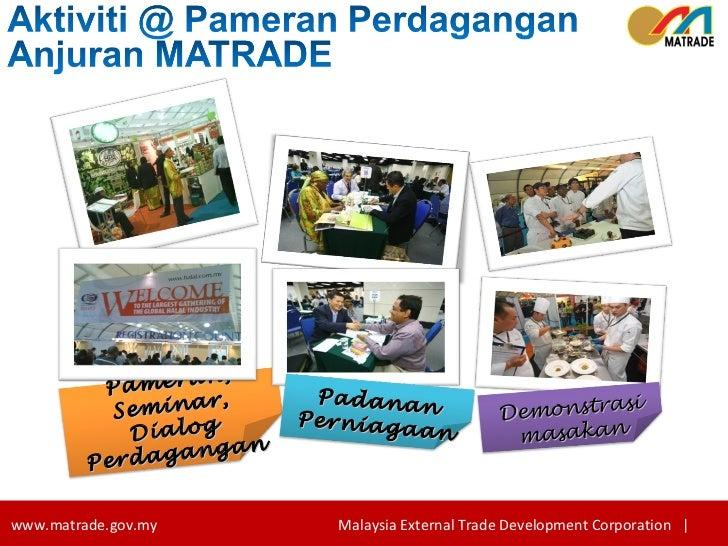 Pameran, Seminar, Dialog Perdagangan Demonstrasi masakan Padanan Perniagaan