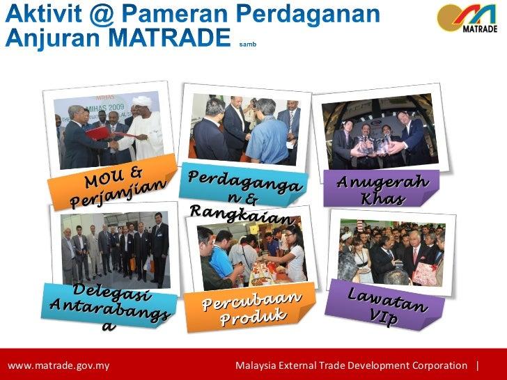 Perdagangan & Rangkaian Anugerah Khas Delegasi Antarabangsa Lawatan VIp Percubaan Produk MOU & Perjanjian