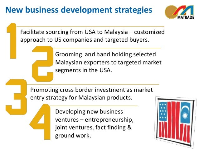 Facilitate sourcing from USA to Malaysia – customized  approach to US companies and targeted buyers.  Grooming and hand ho...