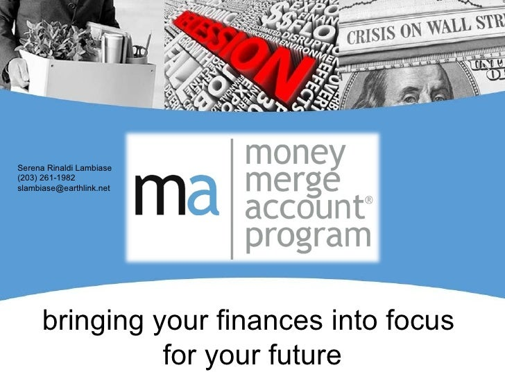 J bringing your finances into focus  for your future Serena Rinaldi Lambiase (203) 261-1982 [email_address]