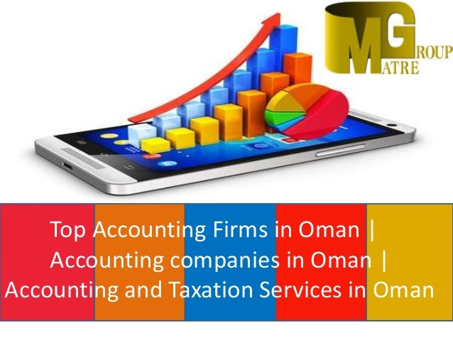 Top Accounting Firms in Oman | Accounting companies in Oman