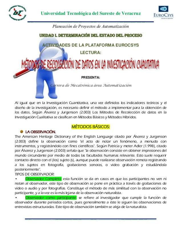 Universidad Tecnológica del Sureste de VeracruzPlaneación de Proyectos de AutomatizaciónUNIDAD i. DETERMINACIÓN DEL ESTADO...