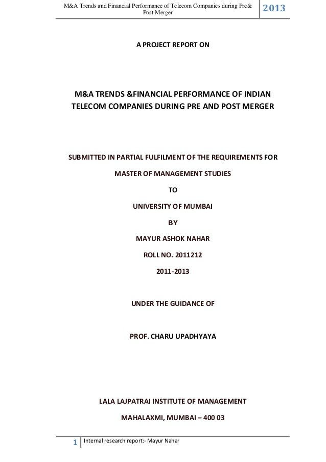 M&A Trends and Financial Performance of Telecom Companies during Pre& Post Merger  2013  A PROJECT REPORT ON  M&A TRENDS &...