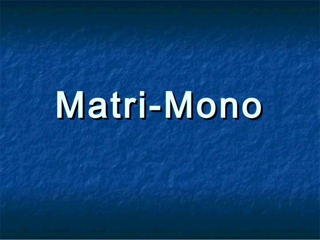 Matri-MonoMatri-Mono