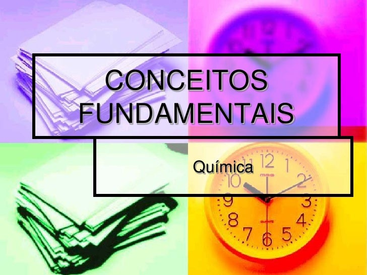 CONCEITOSFUNDAMENTAIS      Química