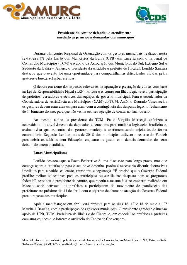 Presidente da Amurc defendeu o atendimento imediato às principais demandas dos municípios  Durante o Encontro Regional de ...