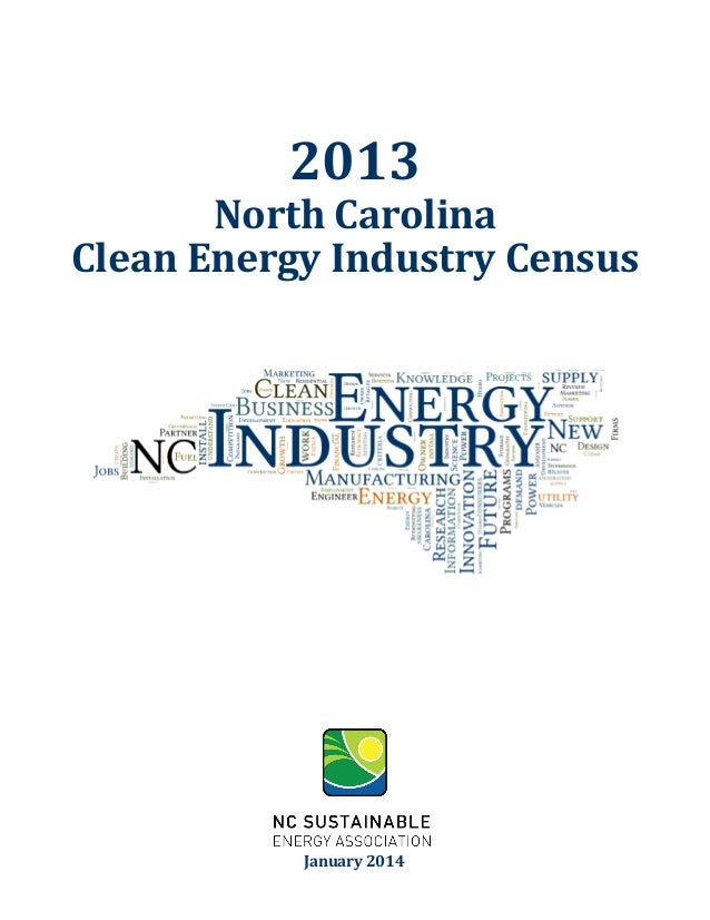 2013 North Carolina Clean Energy Industry Census January 2014